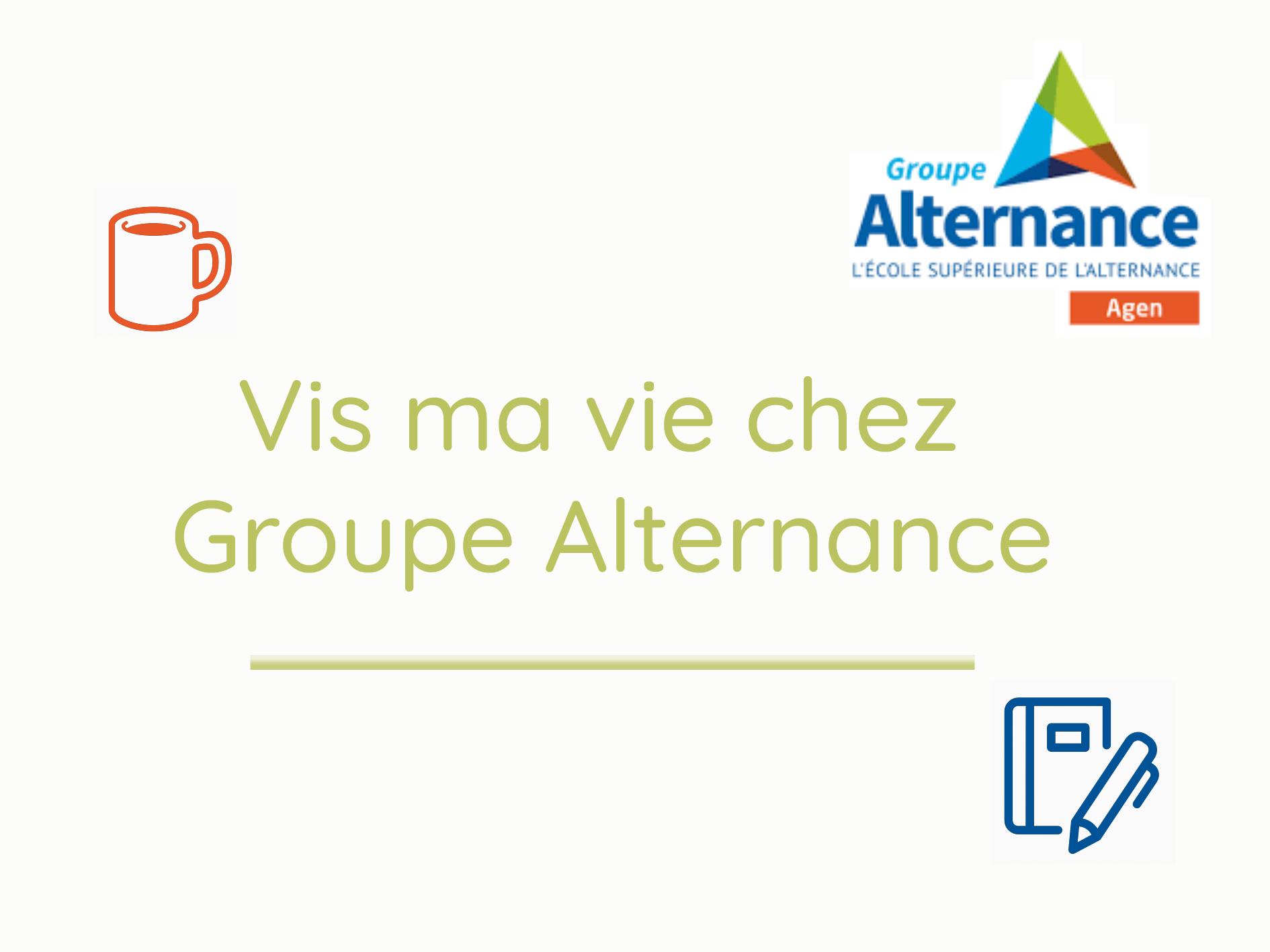 Groupe Alternance Agen Garonne mini-série vidéos Facebook témoignage centre de formation